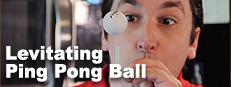 Levitating Ping Pong Ball magic trick