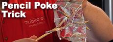 Pencil Poke Science Trick